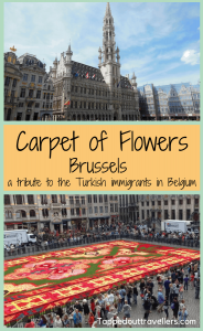 Carpet of Flowers Brussels, Le Tapis de Fleur. A tribute to the Turkish Immigrants in Belgium only happens once every 2 years, and lasts for just one weekend. Check it amazing photographs and how to explore when the crowds are high. Travel with kids. #familytravel #belgium #brussels #carpetofflowers