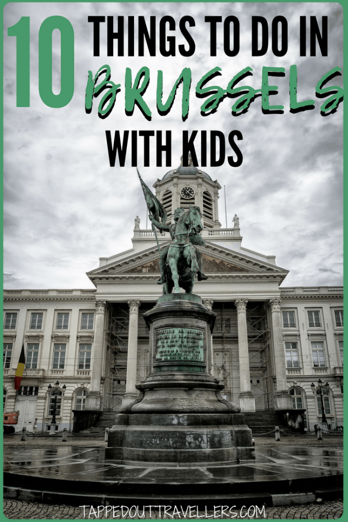 Top 10 things to do in Brussels, with kids. Explore the entire city in one weekend with this action packed, high energy list and itinerary ideas. Including a great suggestion on where to eat and sleep. #belgium #brussels #travelwithkids #brusselswithkids #top10
