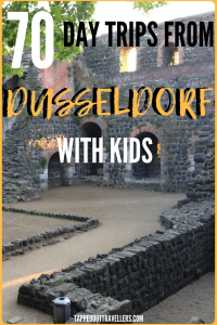 70 + daytrips from Dusseldorf Germany with kids. Travel with kids. Family travel.