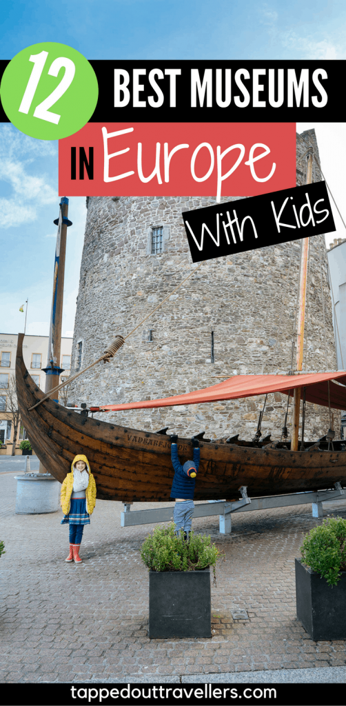 Best European Museums for kids.