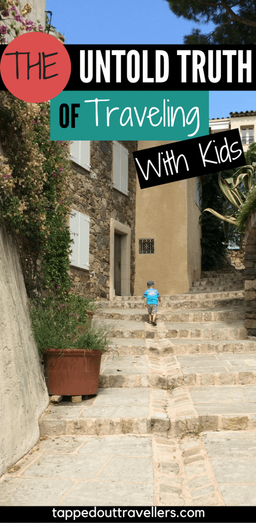 The untold truth of traveling with kids is a little hard to swallow but it needs to be said. Learn the truth behind family travel and ways to overcome | Travel with kids |