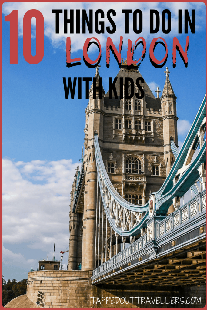 Family Guide to London | Top things to do in London with Kids