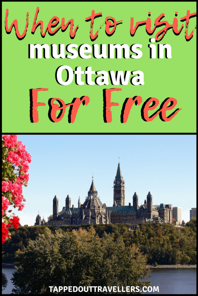When to visit museums in Ottawa for free. Days and times when to visit Ottawa museums with your children for free.