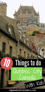 A list of the top 10 things to do in Quebec City for first-time visitors who want to see and do it all but don't know where to start.