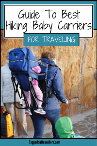 The best toddler carrier for hiking and traveling. | Baby carrier backpack | Baby wraps for travel
