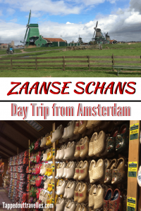 A great guide to the village of Zaanse Schans outside of Amsterdam