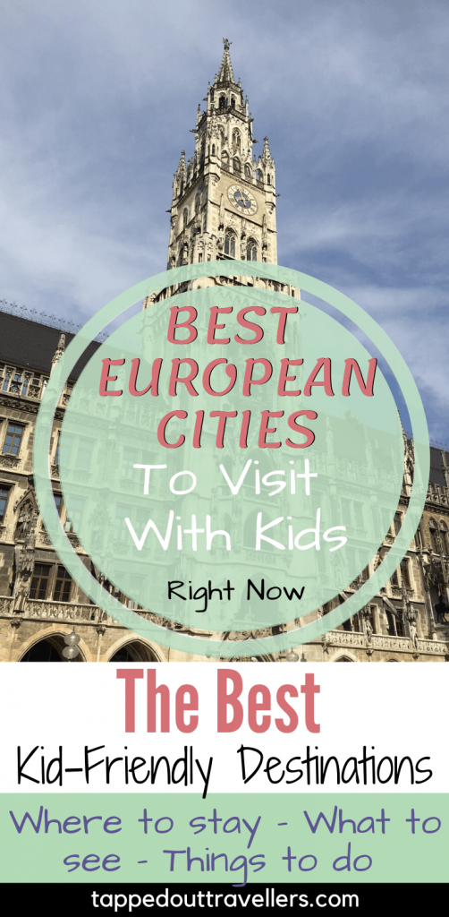 Learn which are the best European cities to visit with kids in this post and find out why they are the best and what they can offer families!