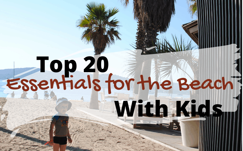 Essentials for the Beach With Kids