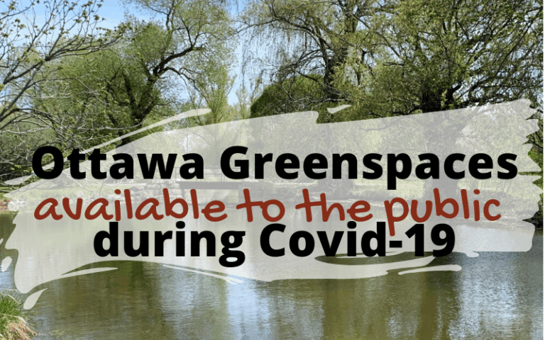Ottawa Greenspaces available to the public during Covid-19