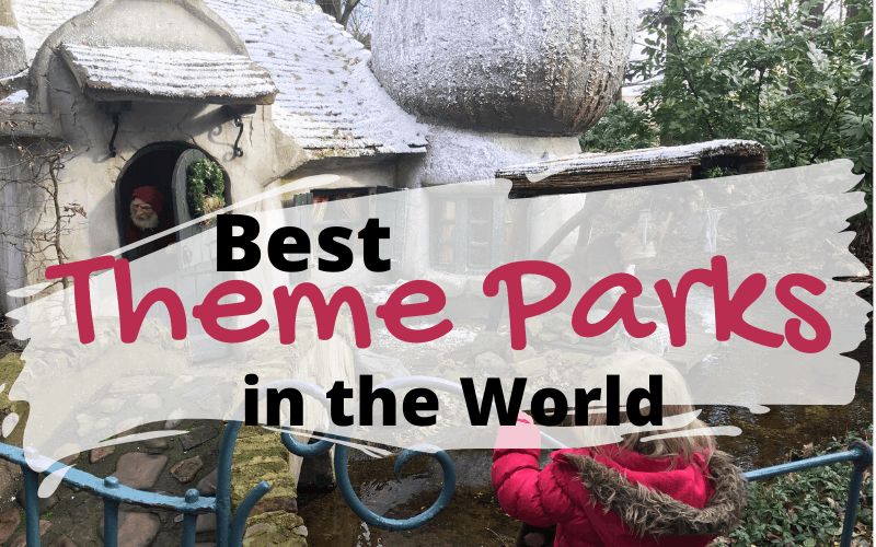 We have compiled a list of the world's best theme parks for your family travel adventures. Have we missed any? Let us know your favourites.