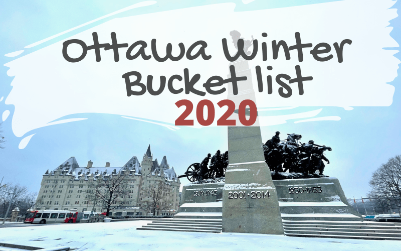 Ottawa Winter Bucketlist for 2020